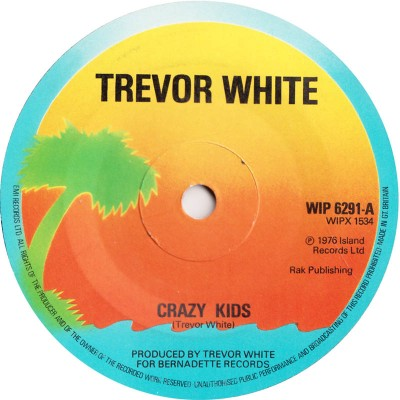 "7"" Trevor White --- Crazy Kids"