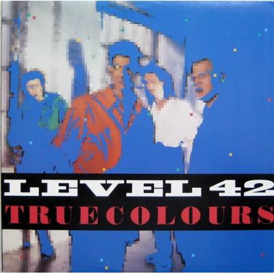 Level 42 --- True Colours
