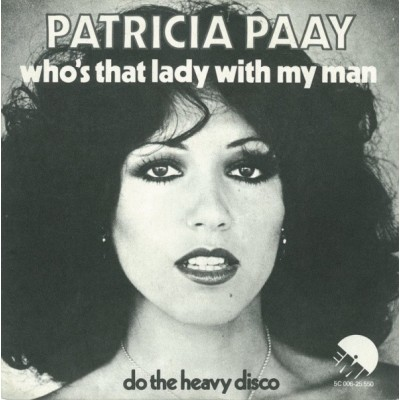 "7"" Patricia Paay --- Who's..."