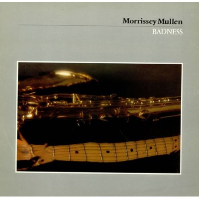Morriessey Mullen --- Badness