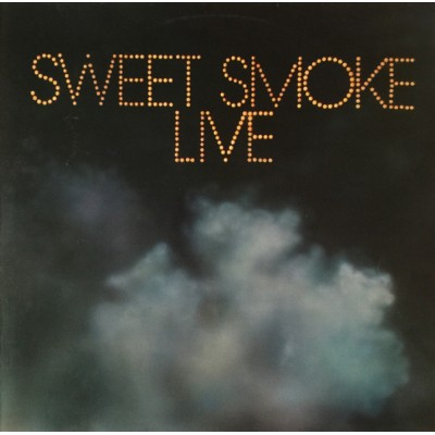 Sweet Smoke --- Sweet Smoke...