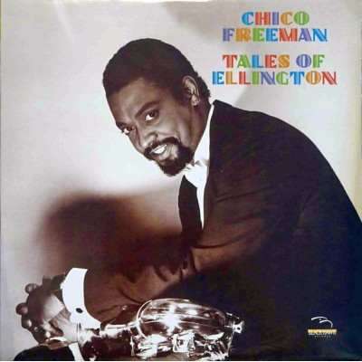 Chico Freeman --- Tales Of...