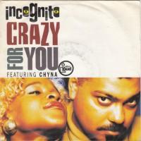 "7"" Incognito --- Crazy For You"