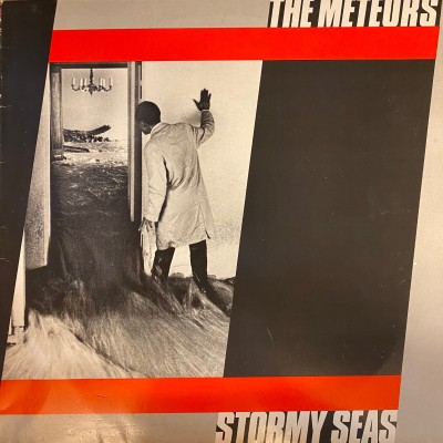 The Meteors --- Stormy Seas