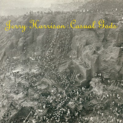 Jerry Harrison --- Casual Gods