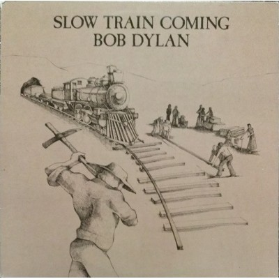 Bob Dylan --- Slow Train...