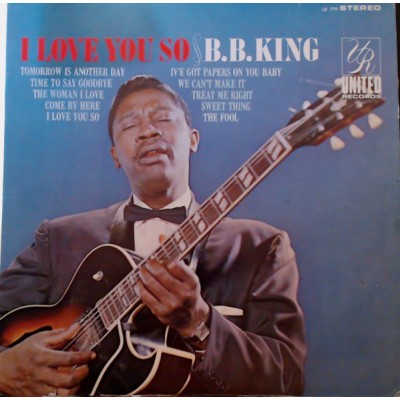 B.B. King --- I Love You So