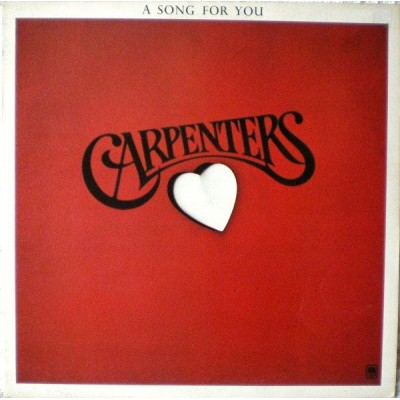 Carpenters --- A Song For You