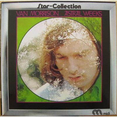 Van Morrison --- Astral Weeks