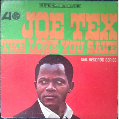 Joe Tex --- The Love You Save