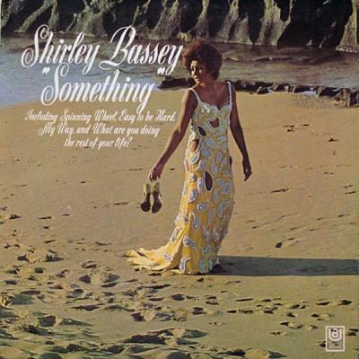 Shirley Bassey --- Something