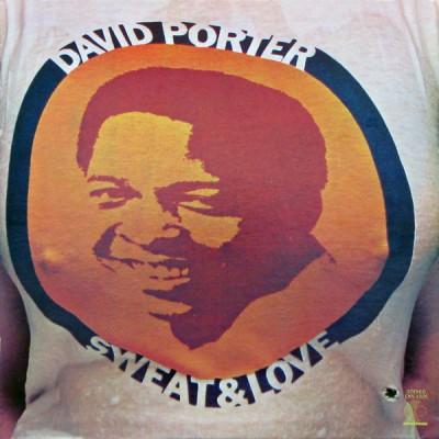 David Porter --- Sweat & Love