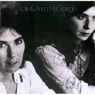 Kate & Anna McGarrigle ---...