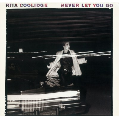 Rita Coolidge --- Never Let...