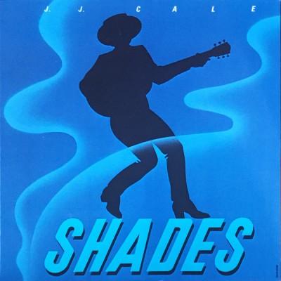 J.J. Cale --- Shades