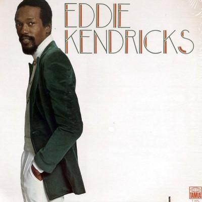 Eddie Kendricks ---  Eddie...
