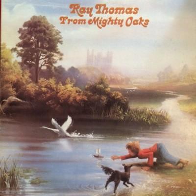 Ray Thomas --- From Mighty Oak