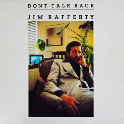 Jim Rafferty --- Don't Talk...
