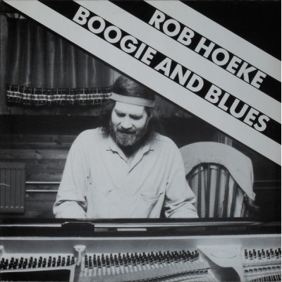 Rob Hoeke --- Boogie And Blues