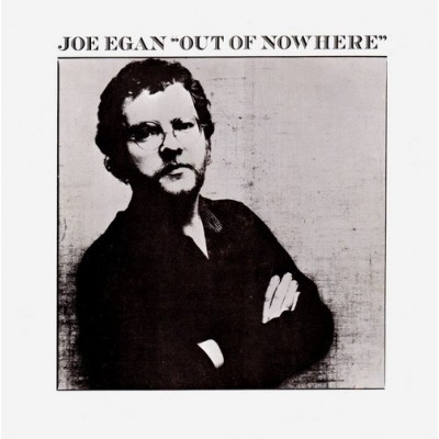 Joe Egan --- Out Of Nowhere