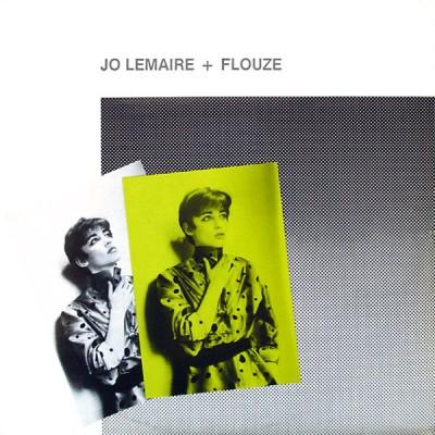 Jo Lemaire + Flouze ---...