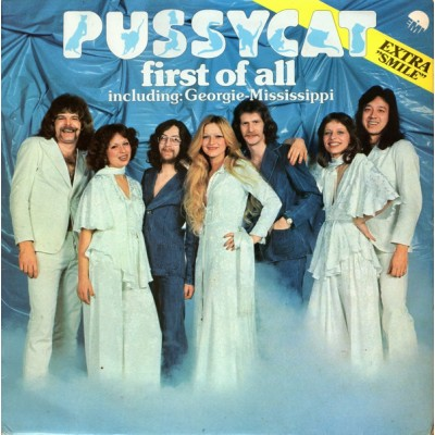 Pussycat --- First Of All