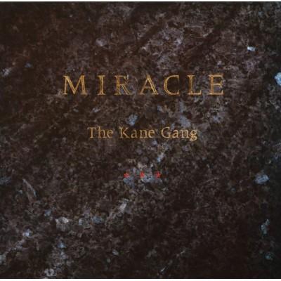 The Kane Gang --- Miracle