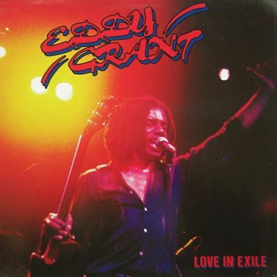 Eddy Grant --- Love In Exile