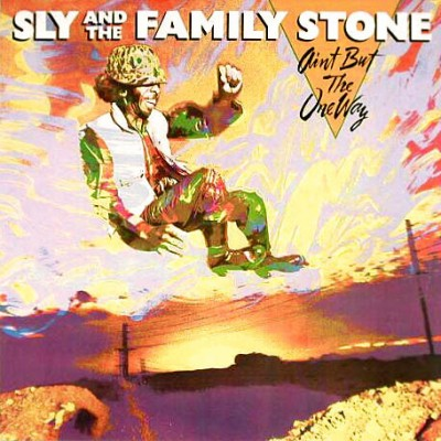 Sly And The family Stone...