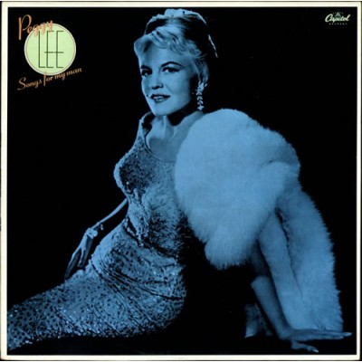 Peggy Lee --- Songs For My Man