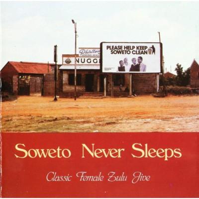 Soweto Never Sleeps ---...