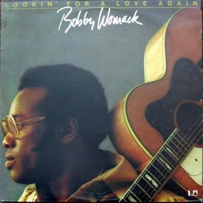 Bobby Womack --- Lookin'...