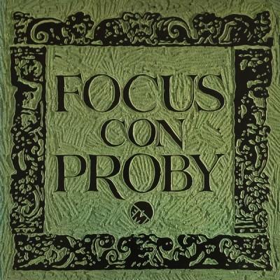 Focus --- Focus Con Proby