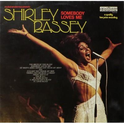 Shirley Bassey --- Somebody...