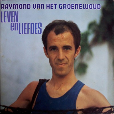 Raymond Van Het Groenewoud...