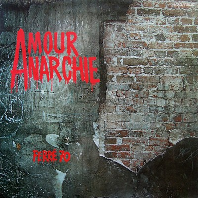 Leo Ferre --- Amour Anarchie