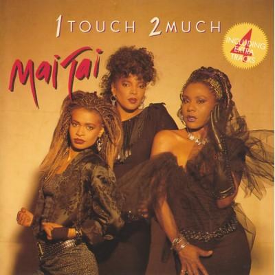 Mai Tai --- 1 Touch 2 Much