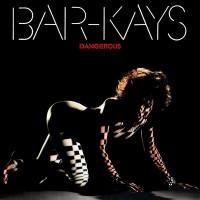 Bar-Kays --- Dangerous