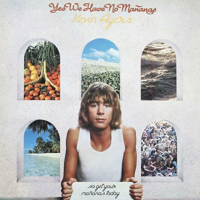 Kevin Ayers --- Yes We Have...