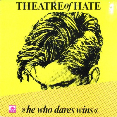 Theatre Of Hate --- He Who...