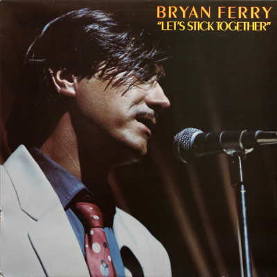 Bryan Ferry --- Let's Stick...