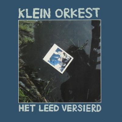 Klein Orkest --- Het Leed...