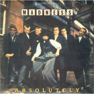 Madness --- Absolutely